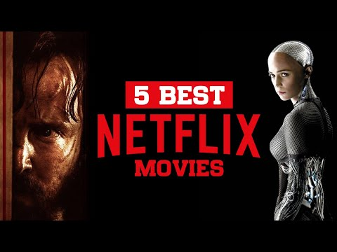 Top 5 Best Netflix Original Movies To Watch Now! 2019
