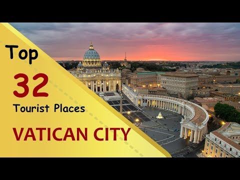 """VATICAN CITY"" Top 32 Tourist Places 