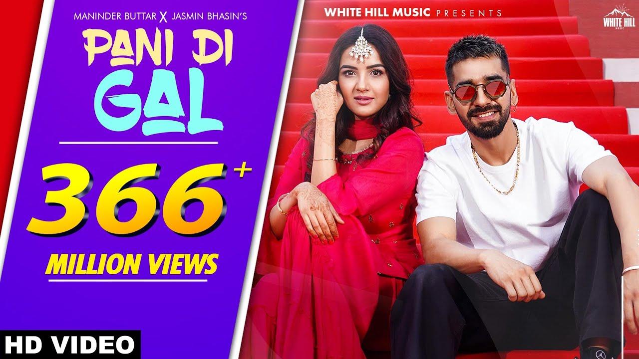 PANI DI GAL: Maninder Buttar feat. Jasmin Bhasin