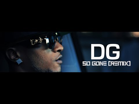 Cash Money DG-SO GONE REMIX (DIR.@TheMoosieShow)