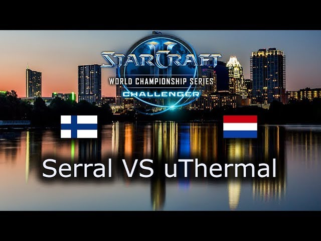 Serral VS uThermal - FINAL - ZvT - EU Qualifiers WCS Austin 2018 - polski komentarz