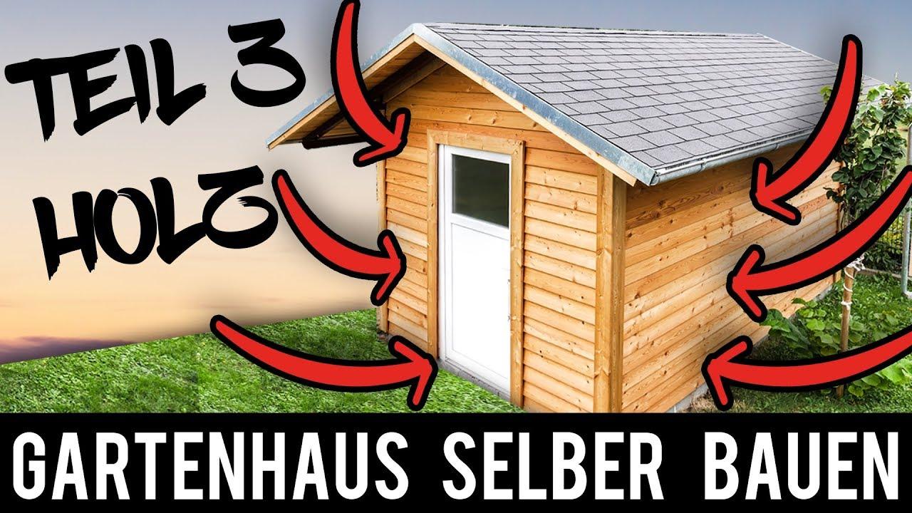 gartenhaus selber bauen anleitung schritt f r schritt teil 3 gartenh tte holzh tte. Black Bedroom Furniture Sets. Home Design Ideas