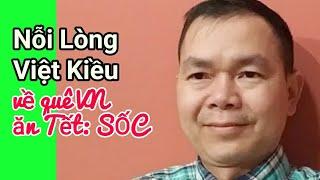 Việt Kiều Về quê nhà Việt Nam Ăn Tết Chia Sẻ Lại Kinh Nghiệm giá trị