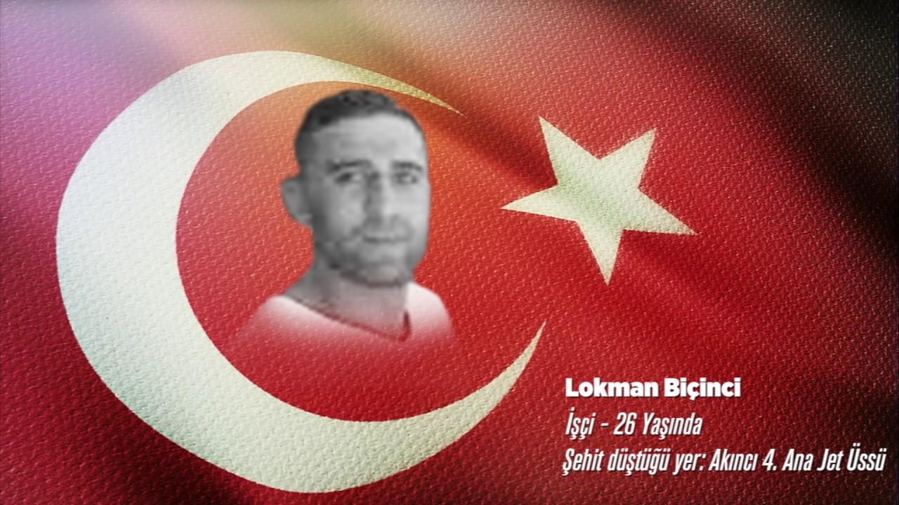 15 Temmuz Şehidi Lokman Biçinci