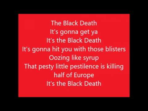 Something Rotten!:  The Black Death with lyrics