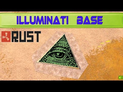 RUST - Illuminati Base Design [Tutorial]