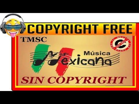 MÚSICA MEXICANA - RANCHERA (Sin copyright) [TMSC]