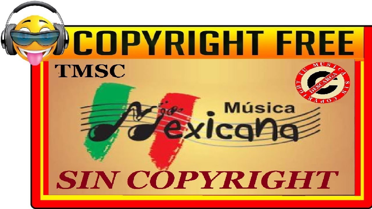 Música Mexicana Ranchera Sin Copyright Tmsc Youtube