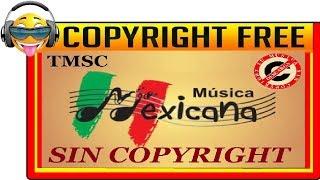 Musica mexicana sin derechos de autor
