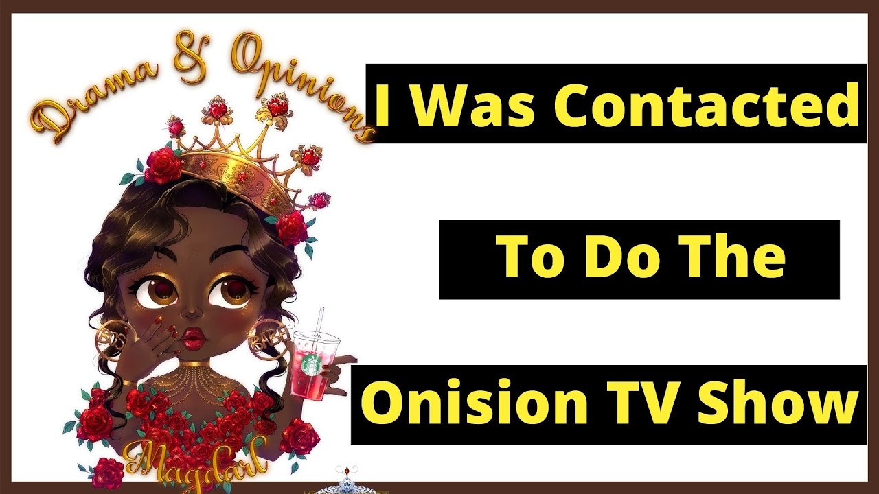 I was contacted to do the Onision TV Show