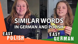 Super Easy Polish 10 / Super Easy German 18 - Similar words!