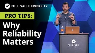 Why Reliability is Better Than Talent | Full Sail University