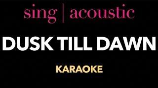 Zayn ft. Sia - Dusk Till Dawn (Karaoke/ Instrumental/ Lyrics)