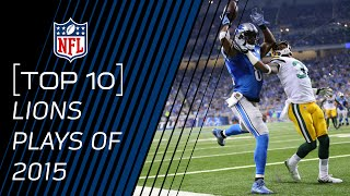 Top 10 Lions Plays of 2015 | #TopTenTuesdays | NFL