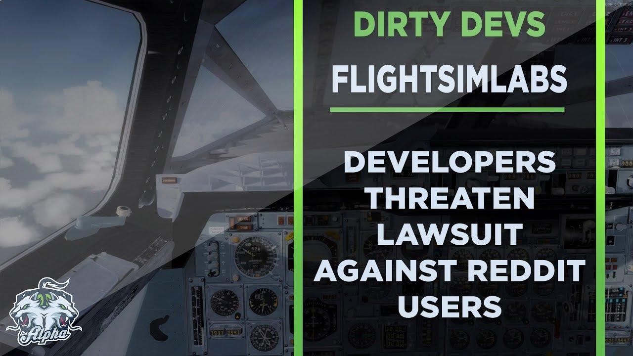 Dirty Devs: FlightSimLabs threaten to sue Reddit Commenters