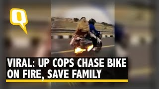 UP Cops Chase Bike on Fire, Save Family on Agra-Lucknow Expressway | The Quint