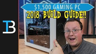 $1,500 Gaming PC Build Guide w/ An AMD Ryzen 7 1800X (Best Gaming PC In 2018?!?)