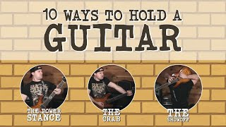 10 ways to hold a guitar (for beginners)