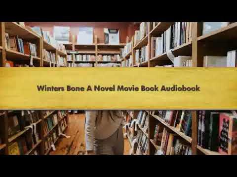 Winters Bone A Novel Movie Book Audiobook