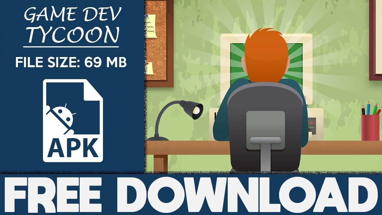 How To Download Game Dev Tycoon Apk Free Full Game 2019