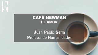 Cafe Newman / El amor