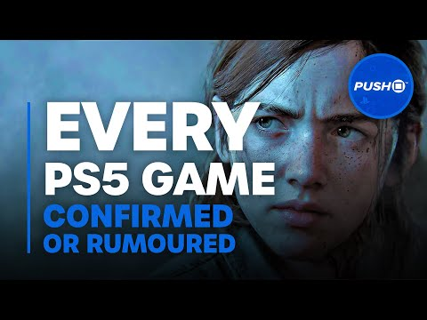 PS5 GAMES: Every Announced and Rumoured PlayStation 5 Game