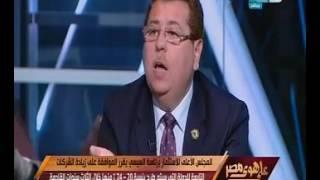 بالفيديو.. بدرواى: بالأرقام الحكومة فاشلة إداريًا.. وأبو حامد: