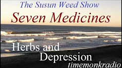 The Susun Weed Show  ~  Seven Medicines: Herbs and Depression.  ~ SWS1213