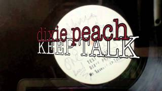 DIXIE PEACH - Keep Them Talking - (BRAND NEW Russ D prod.) 2013