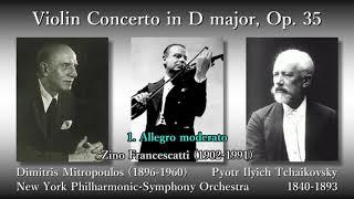 Tchaikovsky: Violin Concerto, Francescatti & Mitropoulos (1954) チャイコフスキー ヴァイオリン協奏曲 フランチェスカッティ