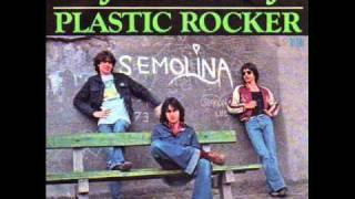 Semolina - Plastic Rocker (1976)