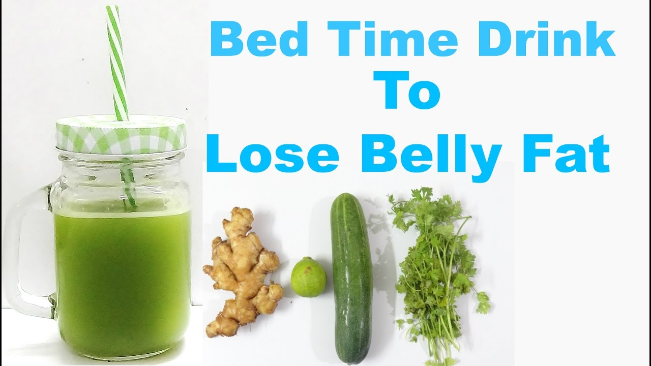 Bed Time Drink To Lose Belly Fat In A Week Youtube