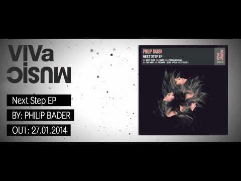 Download VIVa105 /// Philip Bader - Next Step EP