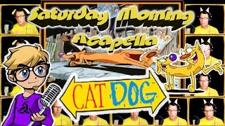 CatDog - Saturday Morning Acapella