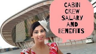 How much Salary and Benefits of Cabin Crew/Airhostess by Mamta Sachdeva | Questions & Answers