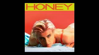 Robyn  - Because It's In The Music