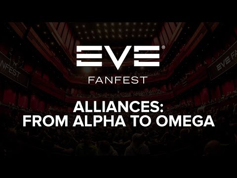 EVE Fanfest 2015: Alliances: From Alpha to Omega