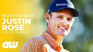 How Justin Rose Reinvented His Short Game | Inside The Game | Golfing World