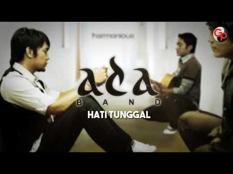 Ada Band - Hati Tunggal (Official Audio)