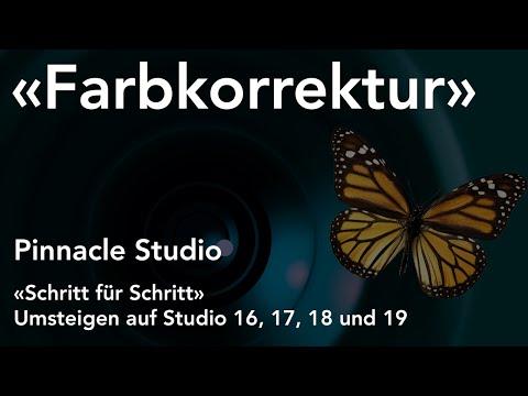 Einfache Farbkorrektur in Pinnacle Studio  - Umsteigen auf Studio 16, 17, 18 und 19