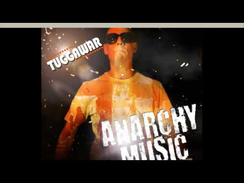 TUGGAWAR - ANARCHY MUSIC - THE OFFICIAL MIXTAPE 2011 - (Mixe