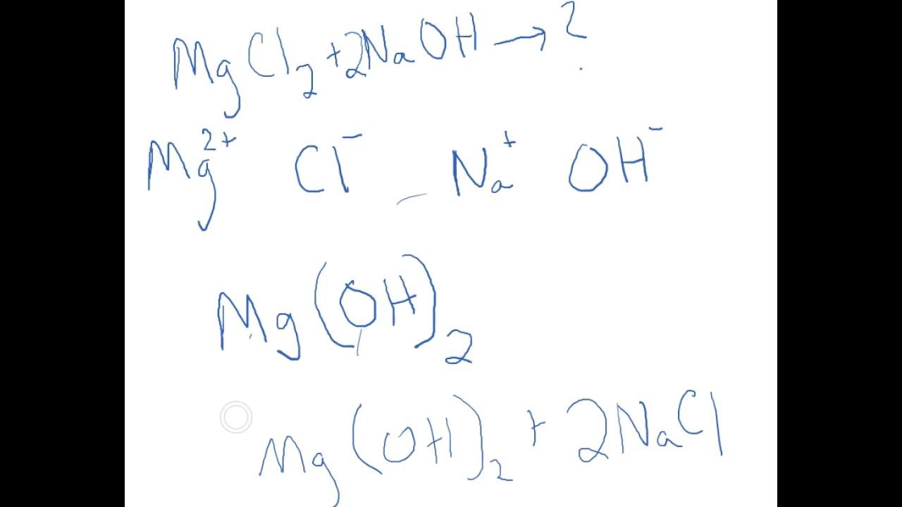 Net Ionic Equation MgCl2 NaOH YouTube – Writing Net Ionic Equations Worksheet
