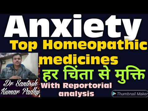 Top Homeopathic medicines for Anxiety with Repertorial analysis.    Happy new year 2020.