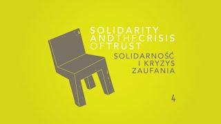 Solidarność i kryzys zaufania   Solidarity and the Crisis of Trust – 4
