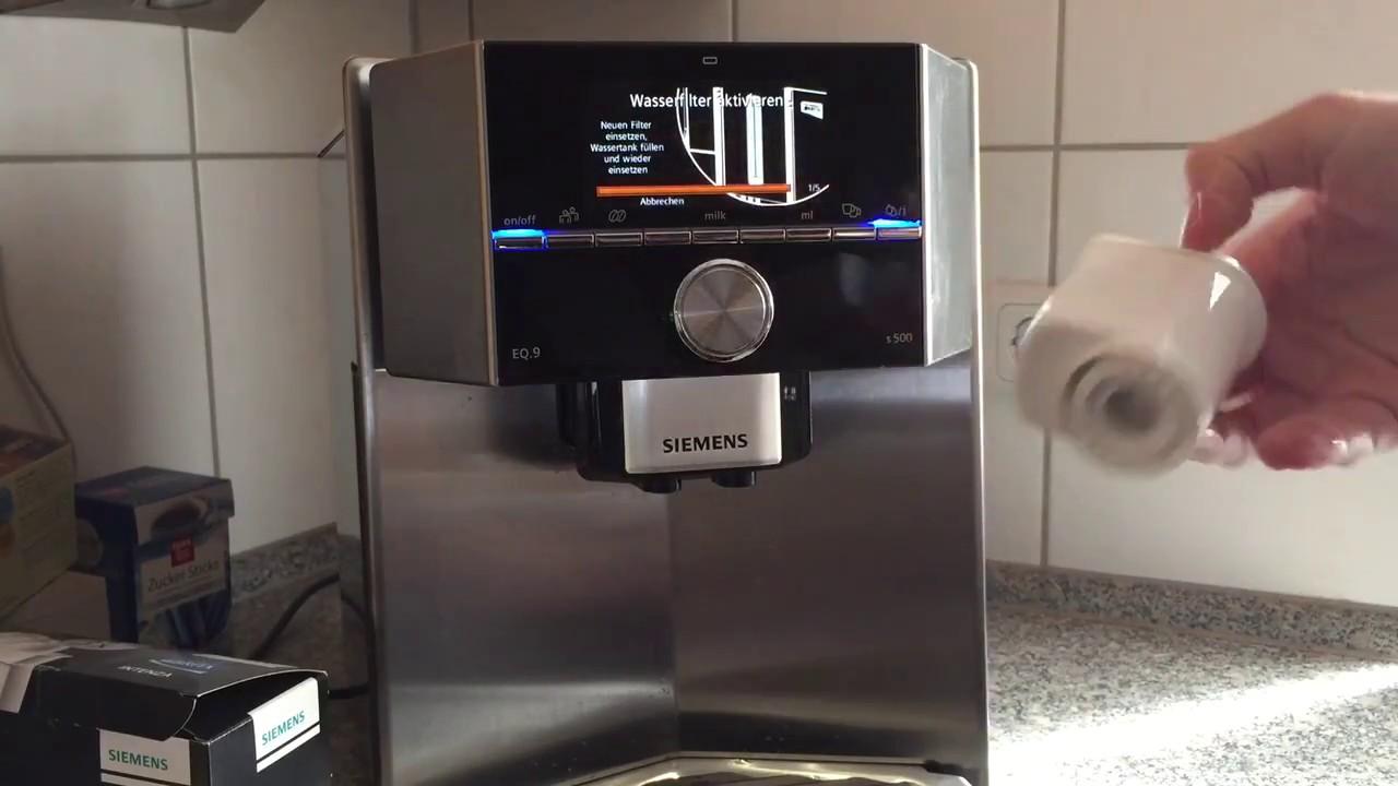 Wasserfilter Wechseln Siemens Eq9 S500 Kaffeevollautomat Youtube