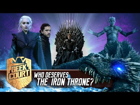 Who deserves The Iron Throne? - Geek Court LIVE