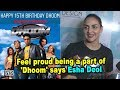 Feel proud being a part of Dhoom says Esha Deol