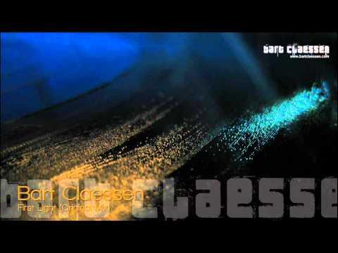 Bart Claessen - First Light (original mix) [OFFICIAL]