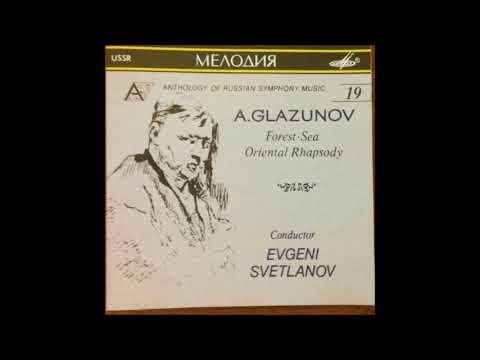 Alexander Glazunov : The Forest, fantasy for orchestra Op. 19 (1887)