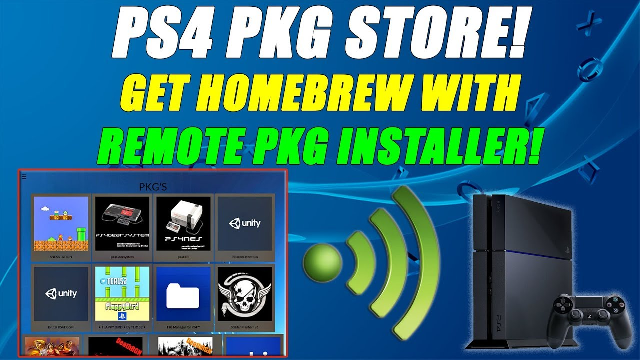 PS4 Package Store! Get Homebrew With Remote Pkg Installer! PS4 CFW 5 05!